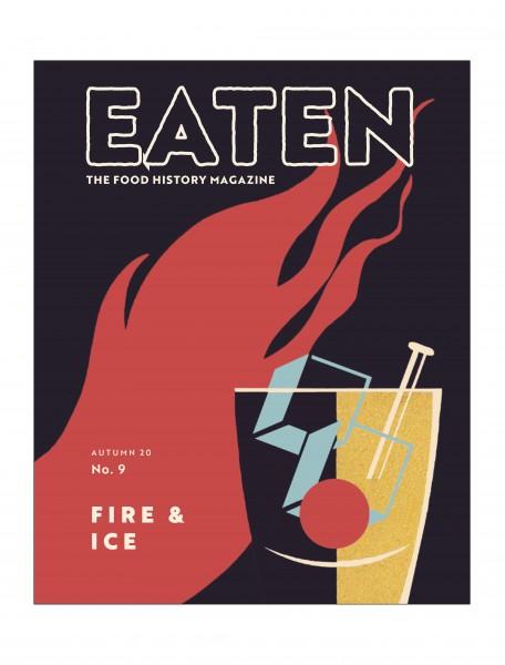 EATEN Magazine - No. 9: Fire & Ice